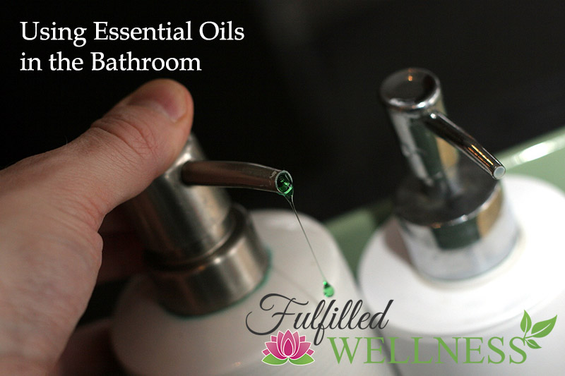 Using Essential Oils in the Bathroom