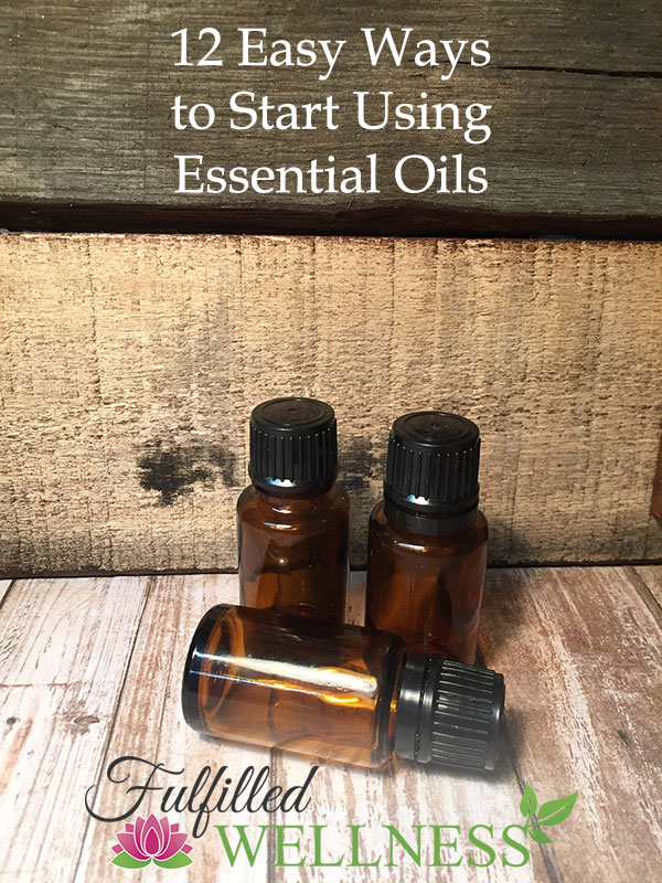 Ways to Start Using Essential Oils