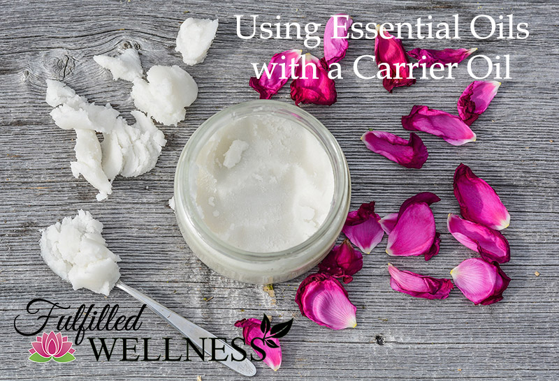 Using Essential OIls with a Carrier Oil