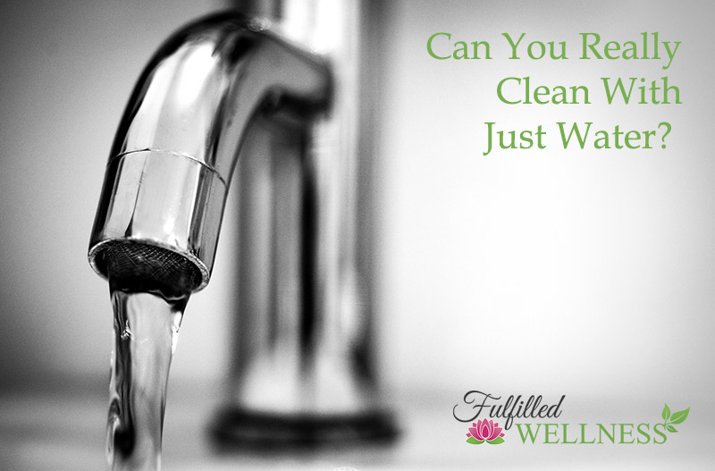 Can you really clean with just water?