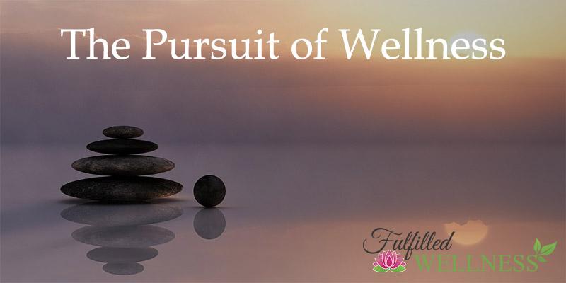 Pursuit of Wellness