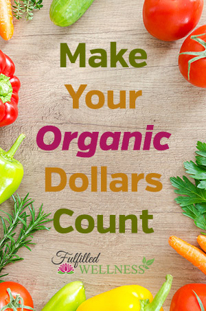 Make Your Organic Dollars Count