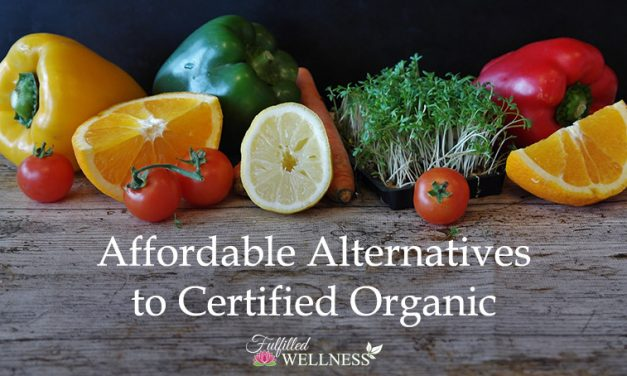 Affordable Alternatives to Certified Organic